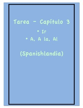 Tarea - Exprésate 1 Capítulo 3 - Ir, A, A la, Al  (Homewor