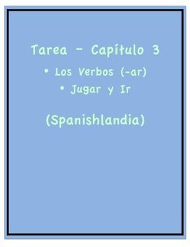 """Tarea - Exprésate 1 Capítulo 3 - Los Verbos """"-ar"""" (Homework/Classwork)"""