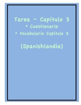 Tarea - Exprésate 1 Capítulo 3 - Questionnaire Ch. 3 (Homework/Classwork)