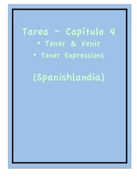 Tarea - Exprésate 1 Capítulo 4 - Tener y Venir (Homework/Classwork)