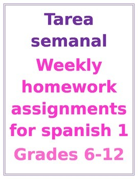 Tarea Semanal- Weekly Homework For Spanish 1