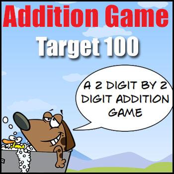 Addition Game - Target 100 - a 2 Digit by 2 Digit Addition & Estimation Game
