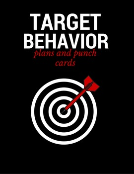 Target Behavior Plans and Punch Cards