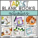 Target Blank Book Activities- GROWING BUNDLE