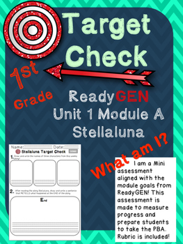 Target Check Stellaluna Unit 1 Module A ReadyGEN