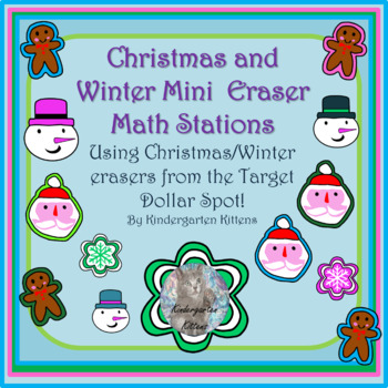 Target Winter and Christmas Mini-Eraser Math Activities! 2017 AND 2018