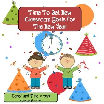 The New Year: Start It Off By Setting New Classroom Goals!