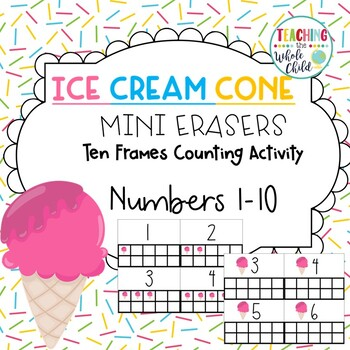 Target Ice Cream Cone Mini Eraser Ten Frames Counting Activity