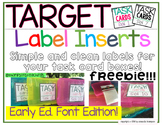Target Adhesive Label Inserts for Task Cards FREEBIE with Early Education Font