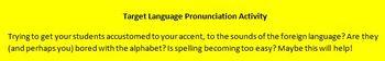 Target Language Pronunciation Activity