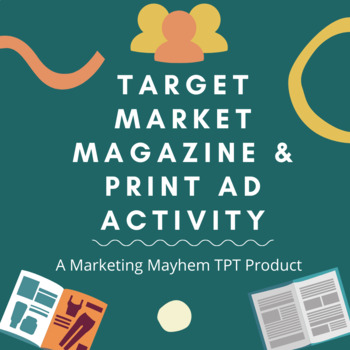 Target Market Magazine and Print Ad Activity