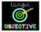 Target Objective Neon Poster