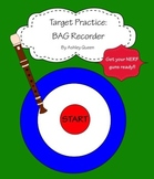Target Practice: BAG Recorder