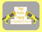 Target Practice Language- Speech Therapy