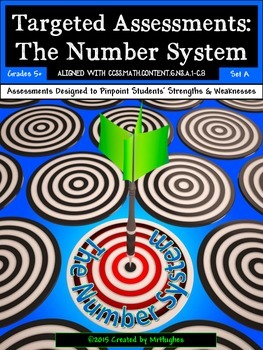 The Number System - Common Core Math Targeted Assessments