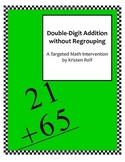 Targeted Math Interventions: Double-Digit Addition without Regrouping