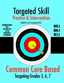 Targeted Skill Practice and Intervention: RI5.1, 6.1, & 7.1 (Citing Evidence)