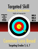 Targeted Skill Practice & Intervention: RI5.3, RI6.3, RI7.3 (Analyzing Details)