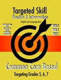 Targeted Skill Practice and Intervention: RI5.7, RI6.7, & RI7.7