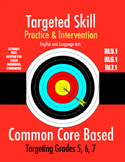 Targeted Skill Practice and Intervention: RL5.1, RL6.1, RL7.1 (Citing Evidence)