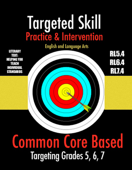 Targeted Skill Practice and Intervention: RL5.4, RL6.4, RL7.4