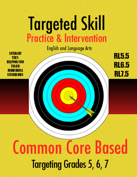 Targeted Skill Practice & Intervention: RL5.5, RL6.5, RL7.5 (Text Analysis)