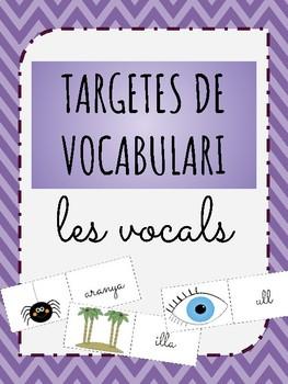 Targetes de Vocabulari - Les Vocals (CATALAN)