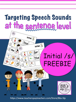 Targeting Speech Sounds at the Sentence Level, Initial S FREEBIE