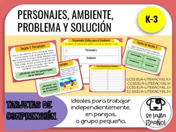 Tarjetas de Comprensión: Personajes, ambiente, problema y solución