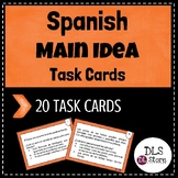 Spanish Main Idea and Details Task cards