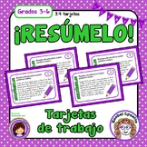 Tarjetas de trabajo: Resumen (Summarizing Task Cards in Spanish)