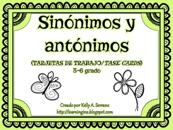 Synonyms and Antonyms Task Cards in Spanish