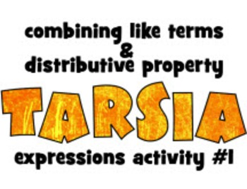 Tarsia activity: EXPRESSIONS #1: combining like terms & distributive property