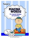 Jewish Holidays and Festivities- Making Words All Year Long
