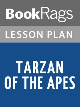 Tarzan of the Apes Lesson Plans
