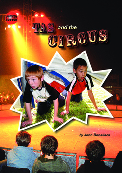 Tas and the Circus – Easy-reading adventure for reluctant-reader boys