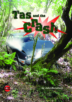 Tas and the Crash – Easy-reading adventure for reluctant-reader boys