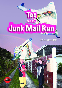 Tas and the Junk Mail Run – Easy-reading adventure for reluctant-reader boys