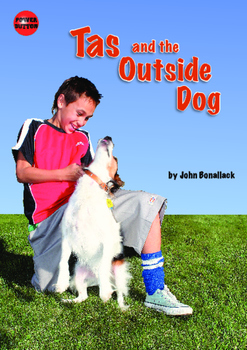 Tas and the Outside Dog – easy-reading adventure for reluctant-reader boys