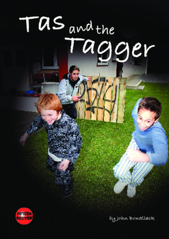 Tas and the Tagger – Easy-reading adventure for reluctant-reader boys