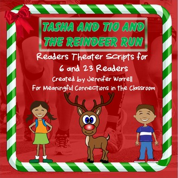 Tasha and Tio and the Reindeer Run Readers Theater Scripts