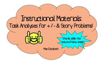 Task Analyses for Adding, Subtracting, and Story Problems