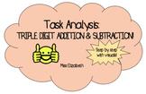 Task Analysis: 3-Digit Addition/Subtraction