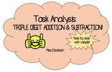 Task Analysis: 3-Digit Addition/Subtraction