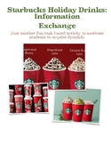 Task-Based: Can you guess your partner´s favorite Starbucks Holiday Drink?