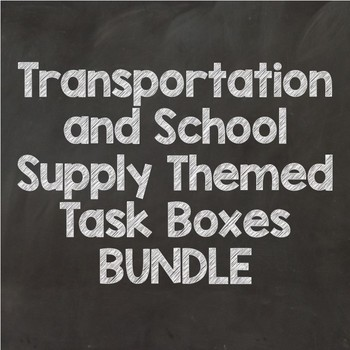 Task Box Bundle- School Supplies + Transportation