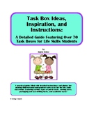 Task Box Ideas, Inspiration, and Instructions: A Guide Featuring Over 70 Tasks
