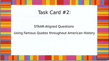 Task Card #2:STAAR-Aligned Questions of American History