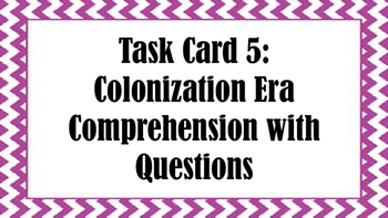 Task Card 5:  Colonization Era Comprehension with Questions