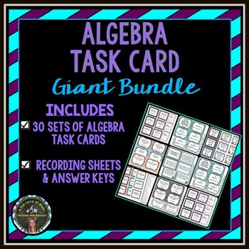 Task Card Bundle: 30 Algebra Task Card Sets